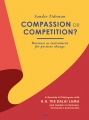Compassion or Competition?