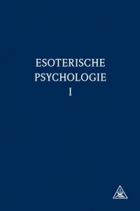 Esoterische psychologie I*