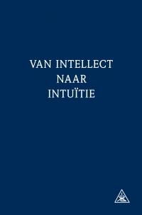 Van intellect naar intuïtie*
