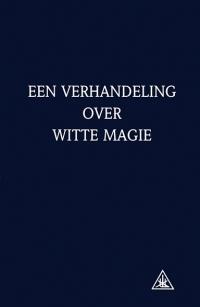 verhandeling over witte magie*