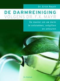 darmreiniging volgens Dr. F.X. Mayr