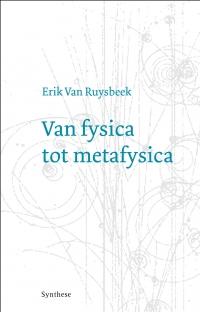 Van fysica tot metafysica
