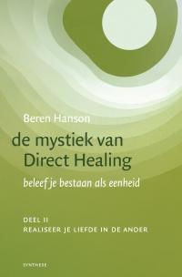 De mystiek van Direct Healing, deel II