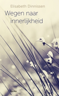 Wegen naar innerlijkheid*