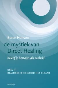 mystiek van Direct Healing, deel 3