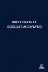 Brieven over occulte meditatie*
