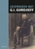 Gesprekken met G.I.Gurdjieff