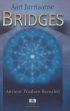 Bridges - The esoteric classic in a new edition