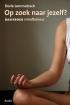 Op zoek naar jezelf? Basisboek mindfulness*