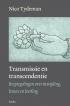 Transmissie en transcendentie*