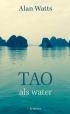 Tao als water