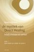 mystiek van Direct Healing, deel 1