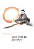Wat doe je, Zitman?