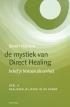 mystiek van Direct Healing, deel 2