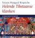 Helende Tibetaanse klanken (audio)