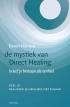 mystiek van Direct Healing, deel 3